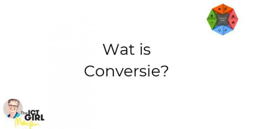 wat is conversie - the ict girl